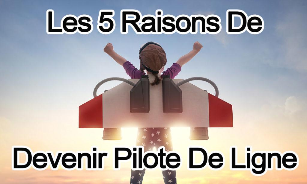 5 raisons de devenir pilote de ligne