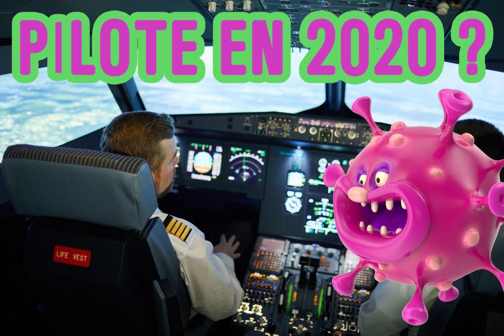 Devenir pilote en 2020