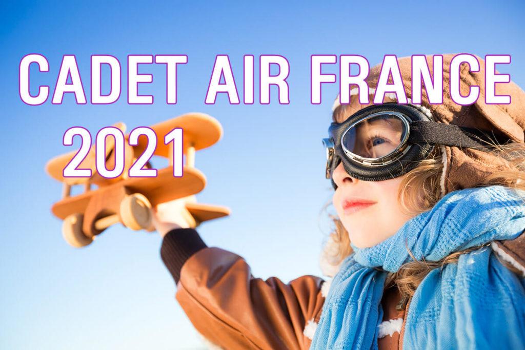 cadet air france 2021
